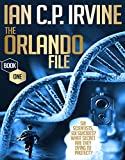 The Orlando File (Book One): A Gripping Mystery & Detective Medical Thriller Conspiracy