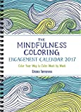 The Mindfulness Coloring Engagement Calendar 2017: Color Your Way to Calm Week by Week (The Mindfulness Coloring Series)