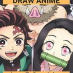 Book Of Draw Anime: Learn To Draw Anime And Manga: How To Draw Anime Book