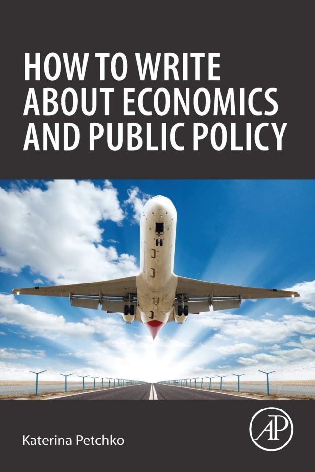 How to Write about Economics and Public Policy - Petchko, Katerina
