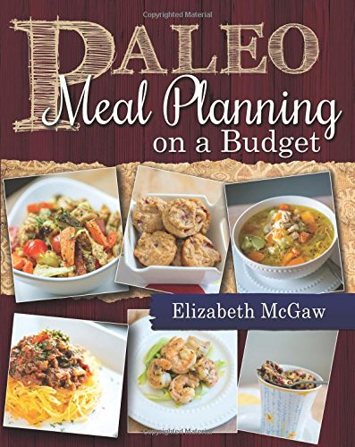 Paleo Meal Planning on a Budget and Save Money