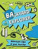 Backyard Explorer (Lonely Planet Kids)