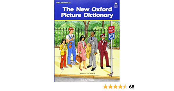 The New Oxford Picture Dictionary: English-Navajo Editon (The New Oxford Picture Dictionary (1988 ed.))
