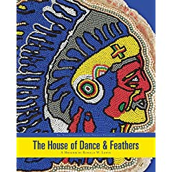 The House of Dance and Feathers: A Museum by Ronald Lewis