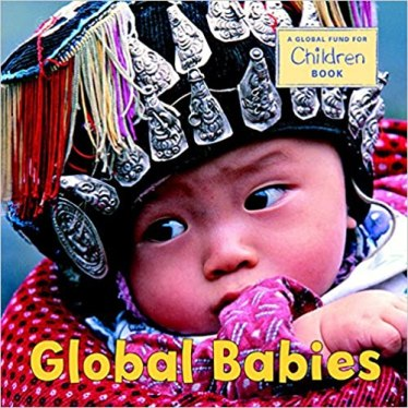 Global Babies (Age 0- 6 M) Kids Multicultural Diversity Materials