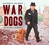 War Dogs: Churchill & Rufus