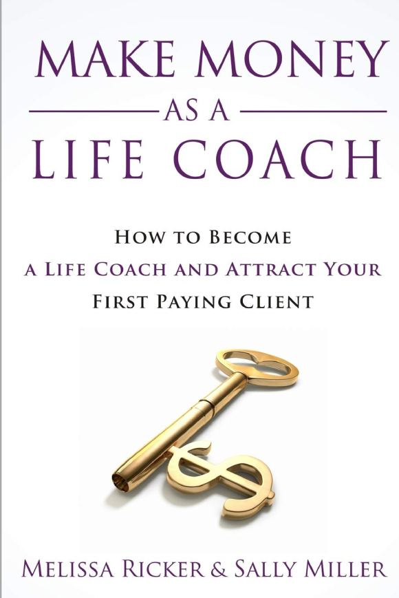 Amazon.com: Make Money As A Life Coach: How to Become a Life Coach ...