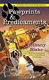 Pawprints & Predicaments (Lucky Paws Petsitting Mystery)
