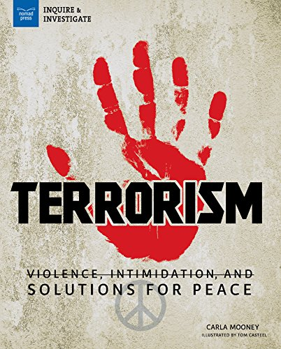 [djS04.Download] Terrorism: Violence, Intimidation, and Solutions for Peace (Inquire & Investigate) by Carla Mooney K.I.N.D.L.E