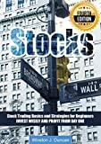 Stocks: Stock Trading Basics and Strategies for Beginners - Invest Wisely and Profit from day one - 4th EDITION