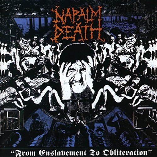 From Enslavement to Obliteration by Napalm Death : Napalm Death: Amazon.fr: Musique