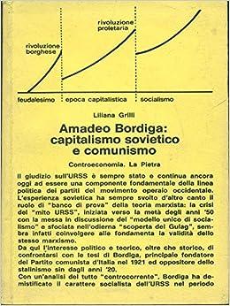 Image result for Liliana Grilli - Amadeo Bordiga. capitalismo sovietico e comunismo