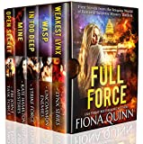 Full Force: First Novels from the World of Iniquus Romantic Suspense Mystery Thrillers (Iniquus Security Book 1)