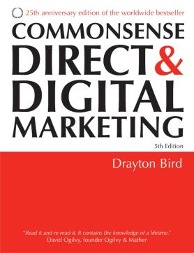 Commonsense Direct and Digital Marketing: Amazon.co.uk: BIRD, Drayton:  9780749447601: Books