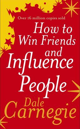 How to Win Friends and Influence People: Amazon.co.uk: Carnegie, Dale:  9780091906351: Books
