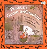 Possum Come A-Knockin' (Turtleback School & Library Binding Edition)