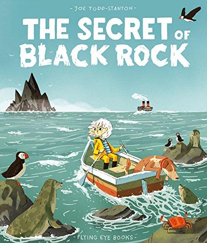[bY5aj.F.r.e.e] The Secret of Black Rock by Flying Eye Books Patrick McHale Carson Ellis Carl Barks T.X.T