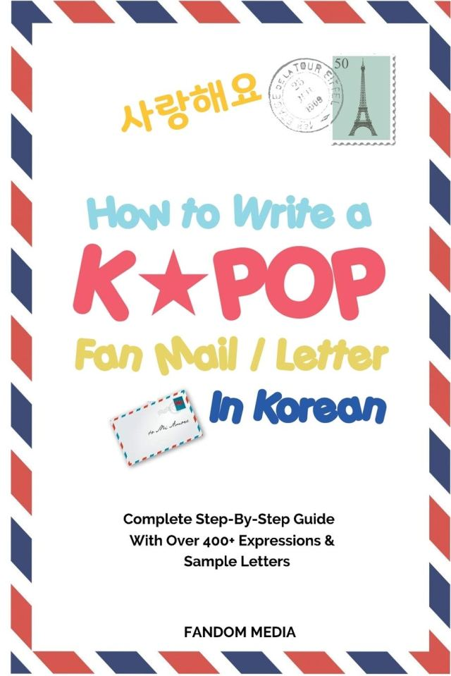 How to Write a KPOP Fan Mail / Letter in Korean: Complete Step-By