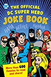 The Official DC Super Hero Joke Book (DC Super Heroes)