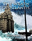 The Wrath of Atlantis: With Strange Aeons Book 2
