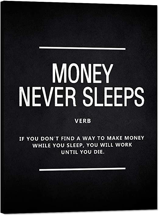 Amazon Com Inspirational Posters Money Never Sleeps Motivational Canvas Wall Art Inspirational Wolf Of Wall Street Entrepreneur Quotes Painting Inspiring Pictures Artwork Home Decor For Office House 36 Wx48 H Wall Art