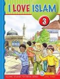 I Love Islam Textbook: Level 3 (With CD)