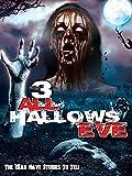 3: All Hallows Eve