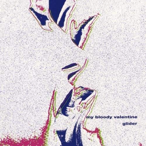 Glider by My Bloody Valentine: My Bloody Valentine: Amazon.fr: Musique