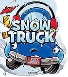 Snow Truck (Truck Buddies)