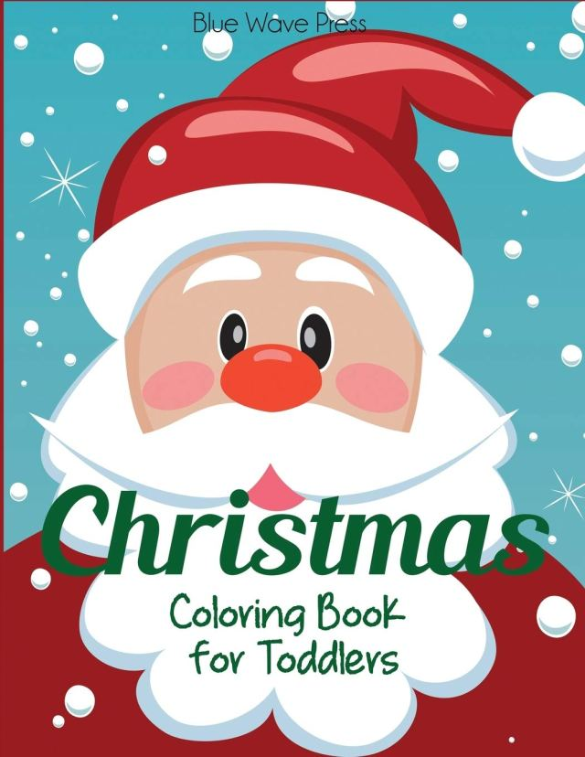 Christmas Coloring Book for Toddlers: 26 Christmas Pages to Color