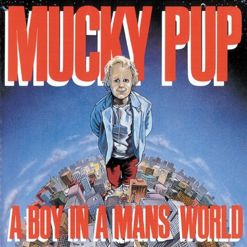 Boy in a Man's World : Mucky Pup: Amazon.fr: Musique