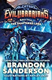 The Shattered Lens: Alcatraz vs. the Evil Librarians (Alcatraz Versus the Evil Librarians Book 4)