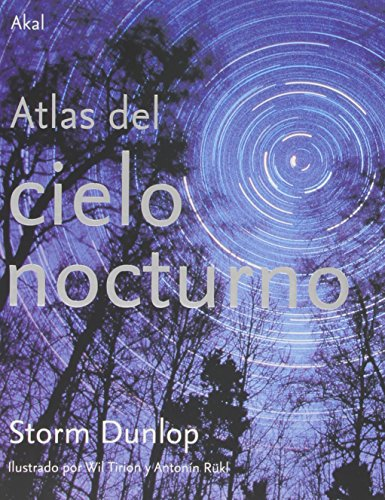 Atlas del cielo nocturno/ Atlas Of The Night Sky (Spanish Edition)