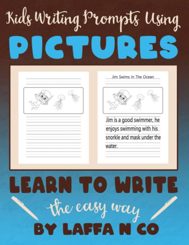 Kids Writing Prompts Using Pictures Learn To Write The Easy Way