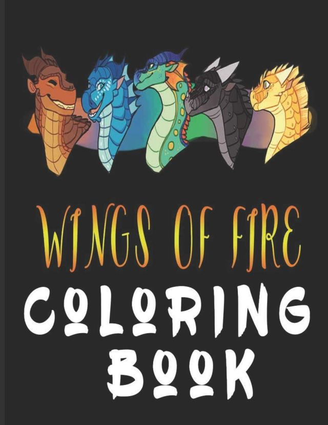 wings of fire coloring book: Wings Of Fire Dragons Coloring Book