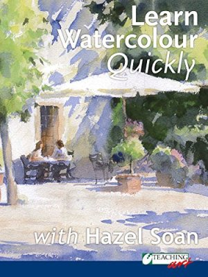 Learn Watercolour Quickly with Hazel Soan