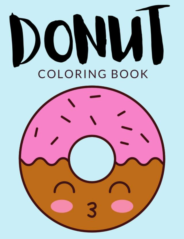 Donut Coloring Book: Donut Coloring Pages, Over 10 Pages to Color