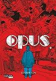Opus, Band 1
