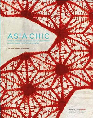 Asia Chic: The Influence of Japanese and Chinese Textiles on the Fashions of the Roaring Twenties