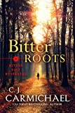Bitter Roots (Bitter Root Mysteries Book 1)