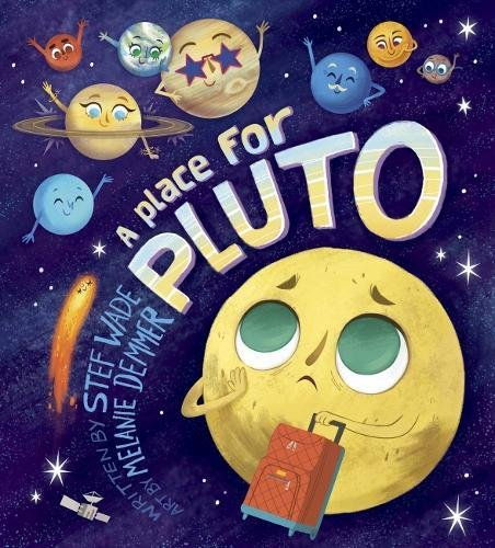 Image result for A place for Pluto / written by Stef Wade""