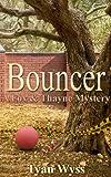 Bouncer (A Fox & Thayne Murder Mystery Book 1)