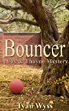 Bouncer (A Fox & Thayne Murder Mystery Book 1)