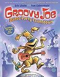 Groovy Joe: Dance Party Countdown (Groovy Joe #2)