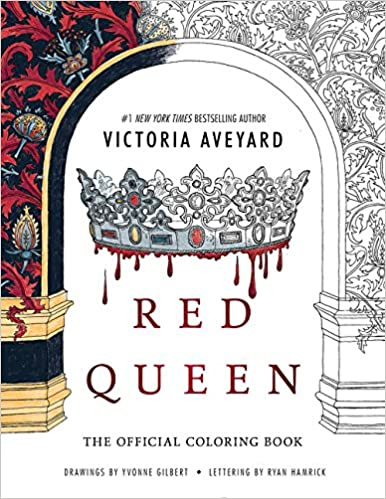 Amazon Com Red Queen The Official Coloring Book 9780062660411 Aveyard Victoria Books