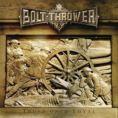 Those Once Loyal: Bolt Thrower: Amazon.fr: Musique