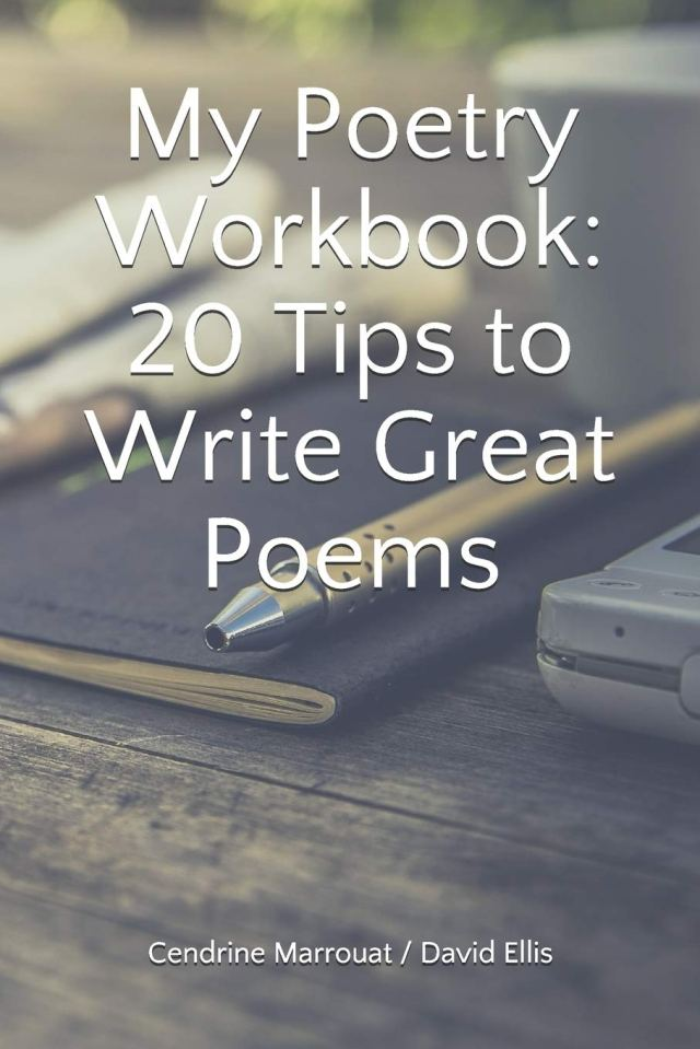 My Poetry Workbook: 25 Tips to Write Great Poems: Marrouat