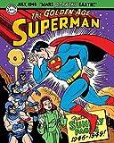 Superman: The Golden Age Sundays 1946–1949