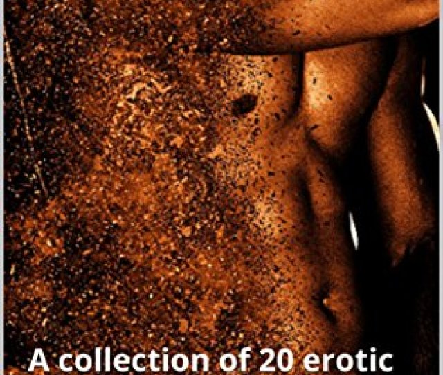 Spice A Collection Of 20 Erotic Short Stories For Women By S Oates
