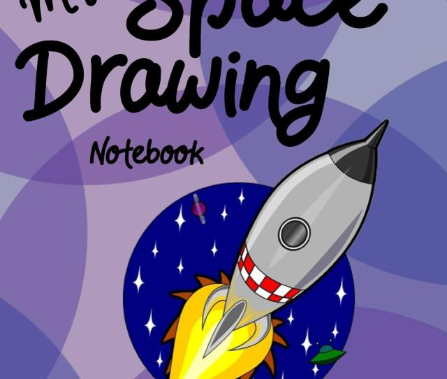 My Space Drawing Notebook Creative Doodle And Drawing Sketch Book